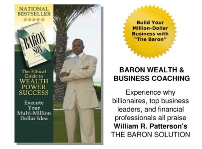 Wealth Coach William R. Patterson - Build Your Million-Dollar Business