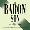 Order THE BARON SON Audio Book!
