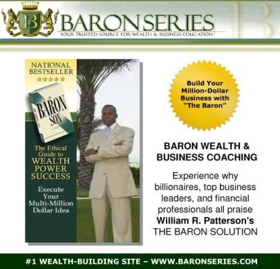 Build Wealth with BARON Business &amp; Wealth Coaching!