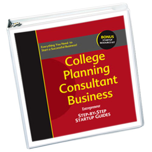 Small Business Ideas - College Planning Consultant Business Startup Guide