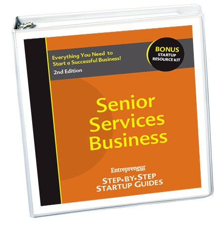 Small Business Ideas - Senior Care Services Business Startup Guide